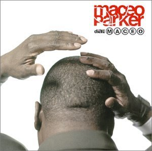 Maceo Parker - Dial